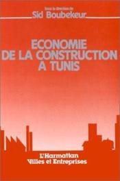 Économie de la construction à Tunis - Couverture - Format classique