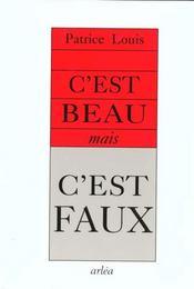 C'Est Beau, Mais C'Est Faux - Intérieur - Format classique
