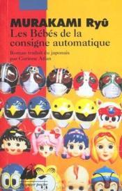 Les bébés de la consigne automatique - Couverture - Format classique