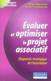 Evaluer et optimiser le projet associatif. diagnostic stategique de l'association - 1ere ed. - Intérieur - Format classique