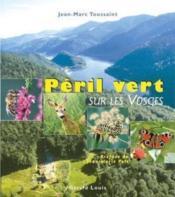 Péril vert sur les Vosges - Couverture - Format classique