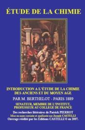 Étude de la chimie ; introduction à l'étude de la chimie des anciens et du Moyen âge - Couverture - Format classique