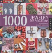 1000 Jewelry Inspirations /Anglais - Couverture - Format classique
