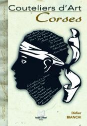 Couteliers d'art corses - Couverture - Format classique