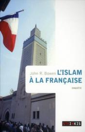 L'islam à la française - Couverture - Format classique