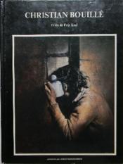 Christian Bouille. - Couverture - Format classique