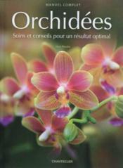 Manuel complet orchidees - Couverture - Format classique