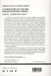 La relecture de l'oeuvre par ses écrivains même t.3 - 4ème de couverture - Format classique