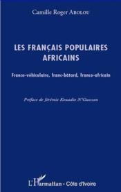 Francais Populaires Africains - Couverture - Format classique