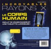 Fabuleux rayons X ; le corps humain - 4ème de couverture - Format classique