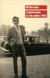 L'anniversaire du 28 octobre 1962 - Couverture - Format classique
