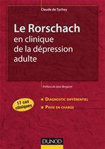 Le Rorschach en clinique de la dépression adulte ; 17 cas cliniques - Couverture - Format classique