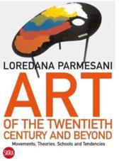 Art Of The Twentieth Century And Beyond /Anglais - Couverture - Format classique