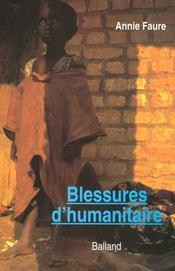 Blessures D'Humanitaire - Intérieur - Format classique