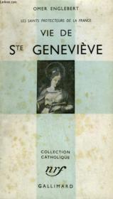 Vie De Ste Genevieve. Les Saints Protecteurs De La France. Collection Catholique. - Couverture - Format classique
