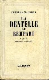 La Dentelle De Rempart. - Couverture - Format classique