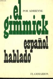 El Grimmick Espanol Hablado. - Couverture - Format classique