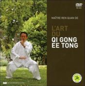 L'art du Qi Gong EE Tong - Couverture - Format classique