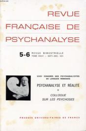 REVUE FRANCAISE DE PSYCHANALYSE N°5-6 TOME 35 : XXIe congres des psychanalistes de langues romanes / psychanalyse et réalité - colloque sur les psychoses - Couverture - Format classique