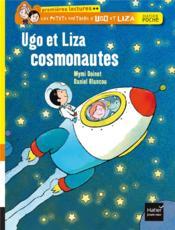 Les petis métiers d'Ugo et Liza ; Ugo et Liza cosmonautes - Couverture - Format classique