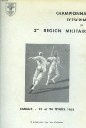 CHAMPIONNAT D'ESCRIME DE LA 3e REGION MILITAIRE. SAUMUR 23 ET 24 FEVRIER 1965. FLEURET, EPEE, SABRE. PROGRAMME. - Couverture - Format classique