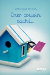 Cher cousin caché - Couverture - Format classique