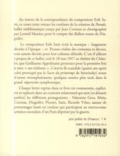 Erik Satie ; parade ; chronique épistolaire d'une création - 4ème de couverture - Format classique