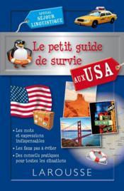 Le petit guide de survie aux USA ; spécial séjour linguistique - Couverture - Format classique