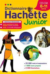 Dictionnaire Hachette junior ; CE/CM ; 8/11 ans - Couverture - Format classique