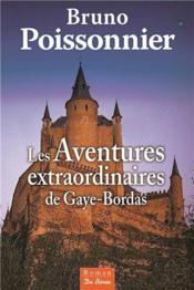 Les aventures extraordinaires de Gaye-Bordas - Couverture - Format classique