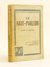 Le Haut-Parleur. - Couverture - Format classique