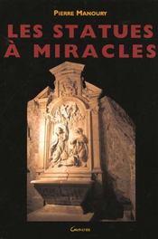 Les statues a miracles - Intérieur - Format classique