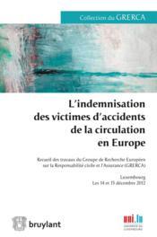 L'indemnisation des victimes d'accidents de la circulation en Europe - Couverture - Format classique