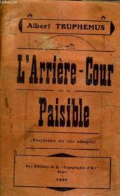 L'Arriere Cour De La Paisible (Esquisse De Vie Simple). - Couverture - Format classique