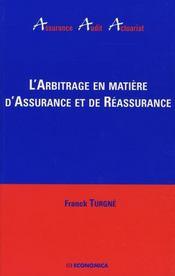 L'arbitrage en matiere d'assurance et de reassurance - Intérieur - Format classique