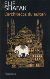 telecharger L'architecte du sultan livre PDF/ePUB en ligne gratuit
