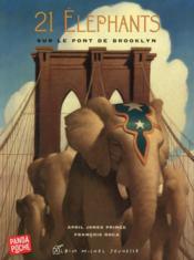 21 éléphants sur le pont de Brooklyn - Couverture - Format classique