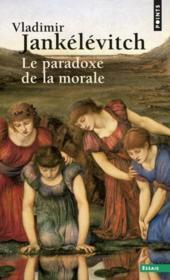Le paradoxe de la morale - Couverture - Format classique