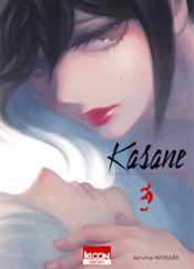 Kasane ; la voleuse de visage T.3 - Couverture - Format classique