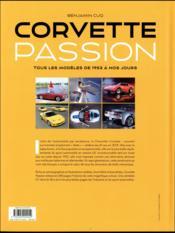 Corvette passion ; tous les modèles de 1953 à nos jours - 4ème de couverture - Format classique