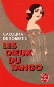 Les dieux du tango - Couverture - Format classique