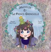 Mathilde et le Prince-Grenouille - Couverture - Format classique