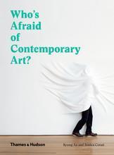 Who's afraid of contemporary art? (paperback) - Couverture - Format classique