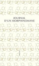 Journal d'un morphinomane - Couverture - Format classique