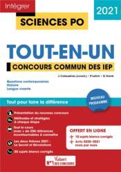 Intégrer Sciences Po ; Sciences Po - tout-en-un - concours commun IEP (réseau SCPO) + Grenoble (édition 2021) - Couverture - Format classique