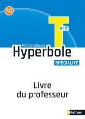 HYPERBOLE ; mathématiques ; terminale ; livre du professeur (édition 2020) - Couverture - Format classique