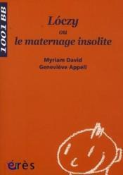 Lòczy ou le maternage insolite - Couverture - Format classique
