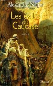 Les exiles du caucase - Couverture - Format classique