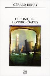 Chroniques hongkongaises ; de l'année du tigre à l'année du cochon (1997-2007) - Intérieur - Format classique