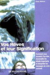 Vos Reves Et Leur Signification - Couverture - Format classique